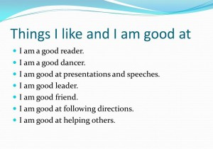 Things I LIke and I am Good at...