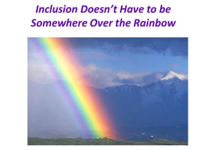 inclusion hard work rainbow
