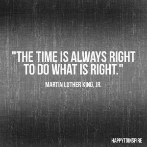 time to do what is right
